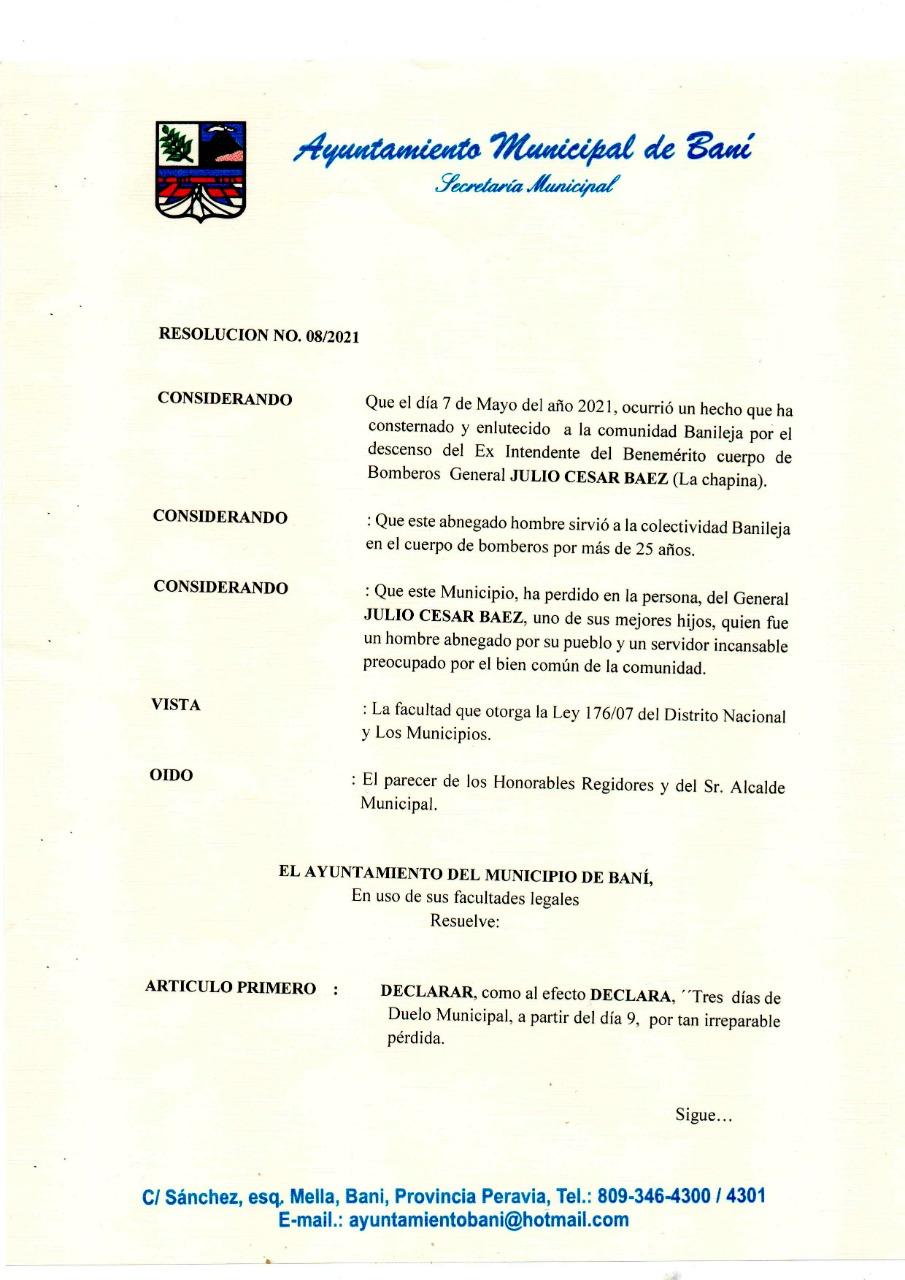 DECLARAN TRES DÍAS DE DUELO POR FALLECIMIENTO GRAL. JULIO CESAR BÁEZ, LA CHAPINA.